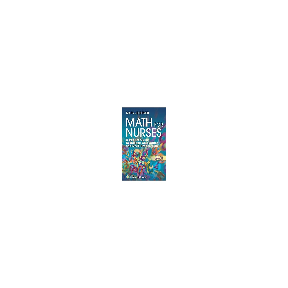 Math for Nurses : A Pocket Guide to Dosage Calculation and Drug Preparation (Paperback) (Mary Jo Boyer)