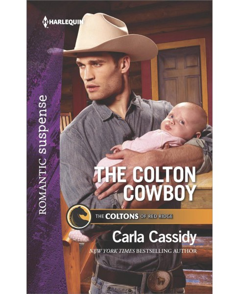 Colton Cowboy -  (Harlequin Romantic Suspense) by Carla Cassidy (Paperback) - image 1 of 1