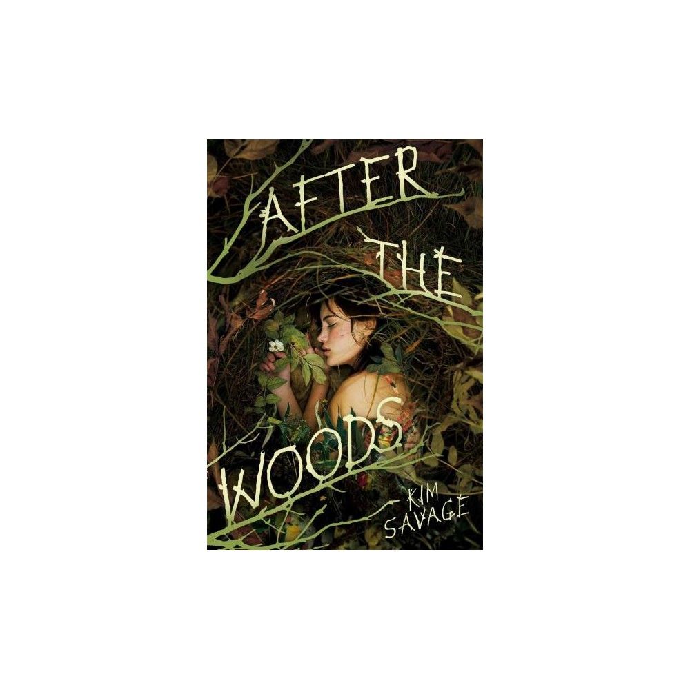After the Woods (Hardcover) (Kim Savage)