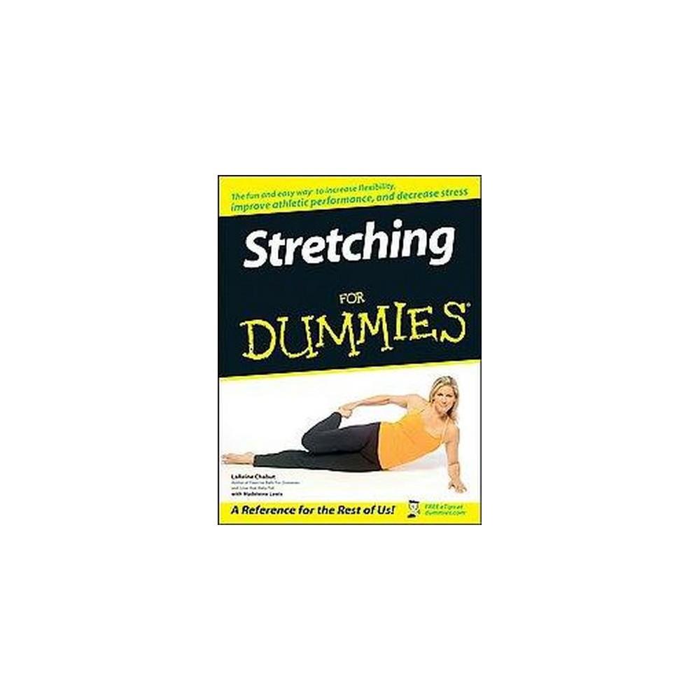 Stretching for Dummies (Paperback) (LaReine Chabut)