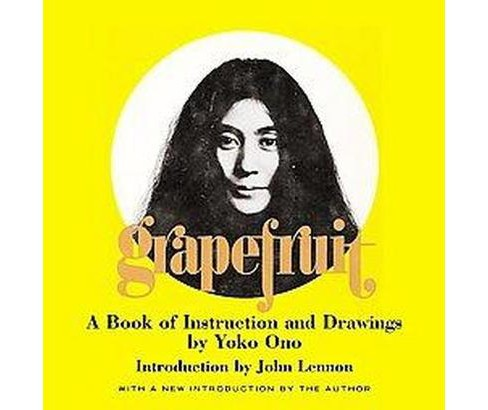 Grapefruit : A Book of Instructions and Drawings (Hardcover) (Yoko Ono) - image 1 of 1