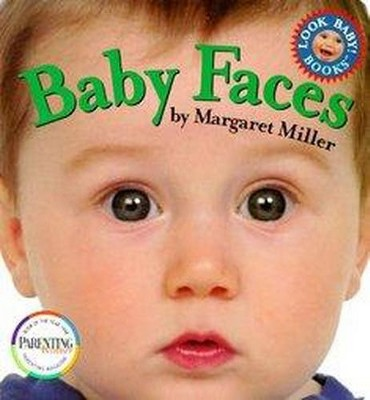 Baby Faces - (Look Baby! Books)by Margaret Miller (Board_book)