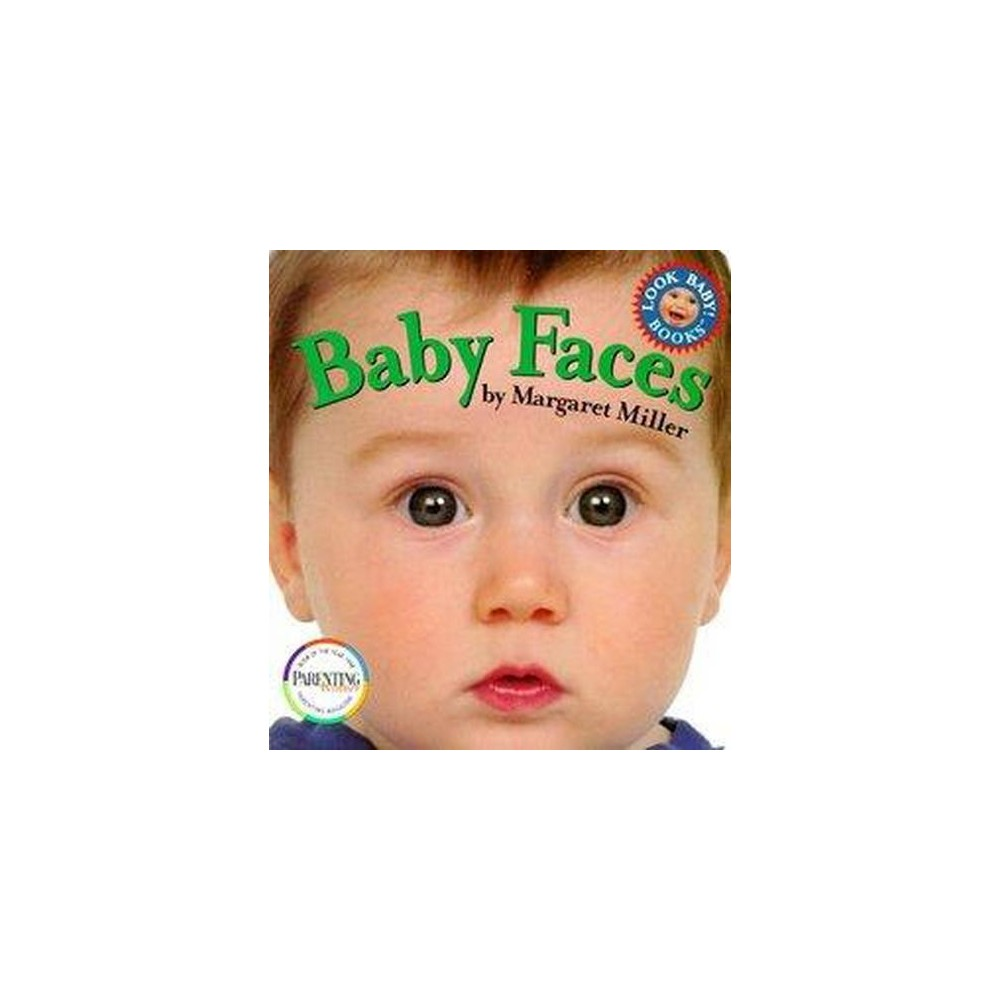 Baby Faces Look Baby Books By Margaret Miller Board Book