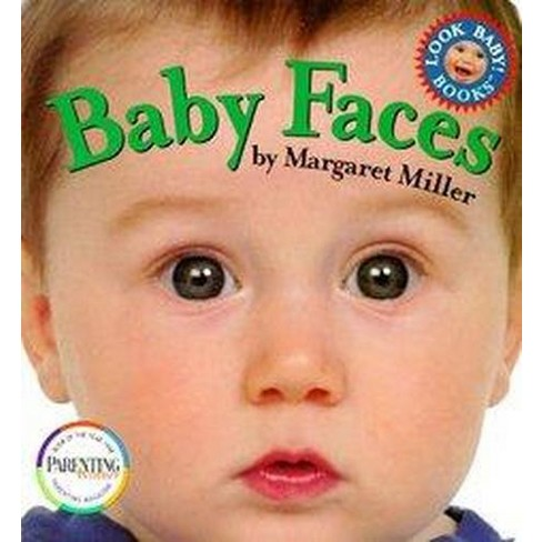 Baby Faces - (Look Baby! Books) by  Margaret Miller (Board_book) - image 1 of 1
