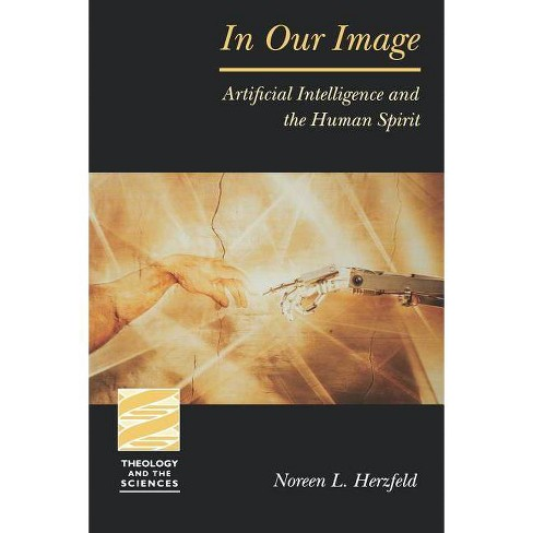 In Our Image - (Theology & the Sciences) by  Noreen L Herzfeld (Paperback) - image 1 of 1