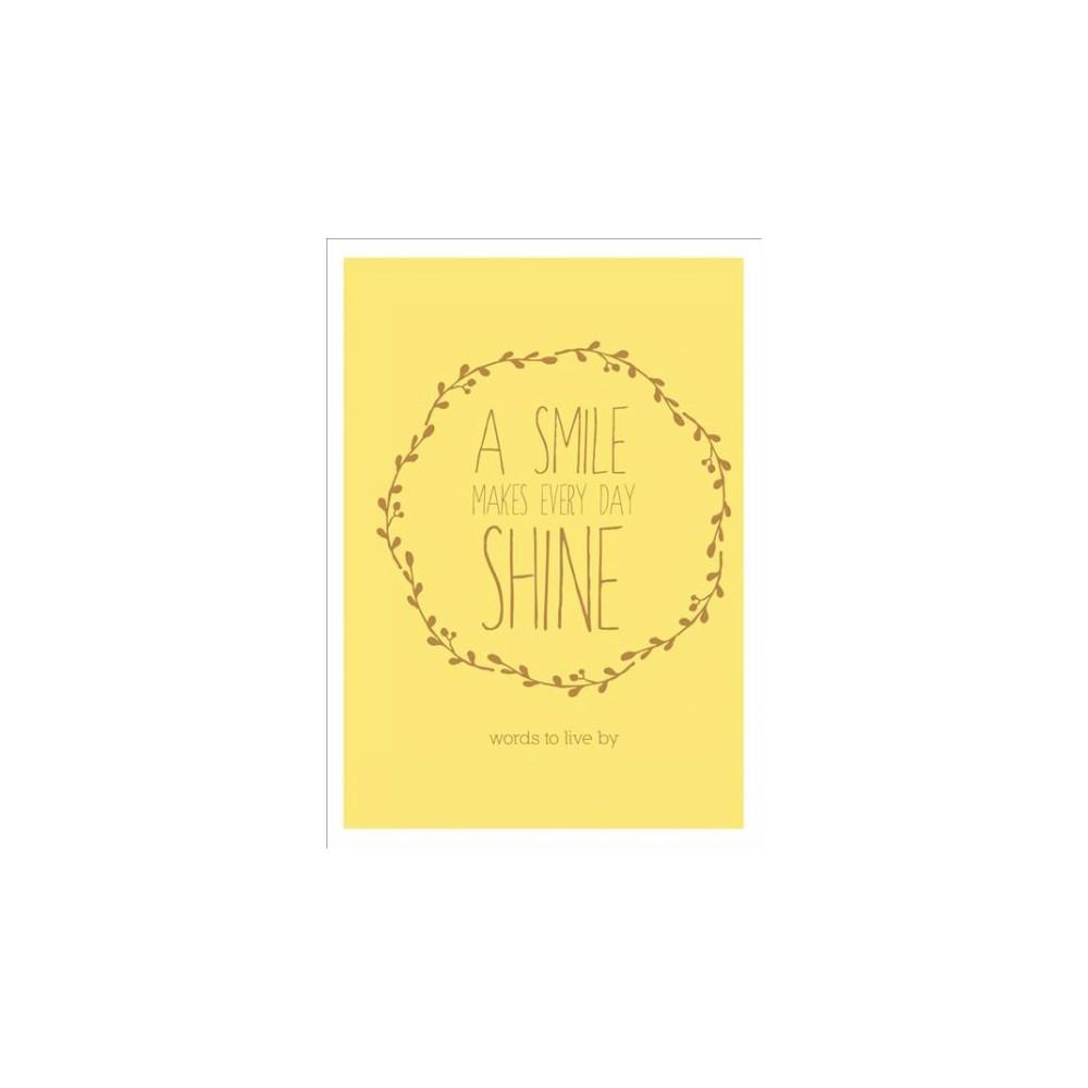 Smile Makes Every Day Shine (Hardcover) (David Cuschieri & Heidi Cuschieri)