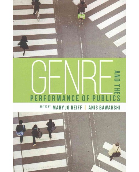 Genre and the Performance of Publics (Paperback) - image 1 of 1