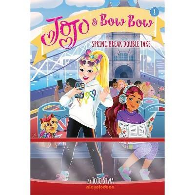Spring Break Double Take (Jojo and Bowbow Book #8) - by  Jojo Siwa (Paperback)