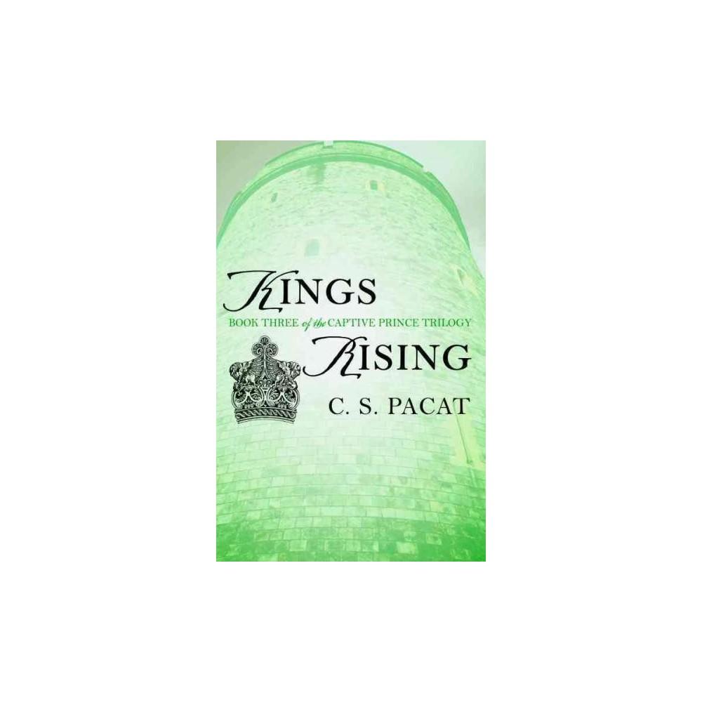Kings Rising (Paperback) (C. S. Pacat)