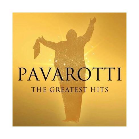 Luciano Pavarotti - Pavarotti: The Greatest Hits (CD) - image 1 of 1