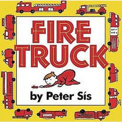Fire Truck (Hardcover)(Peter Sis)