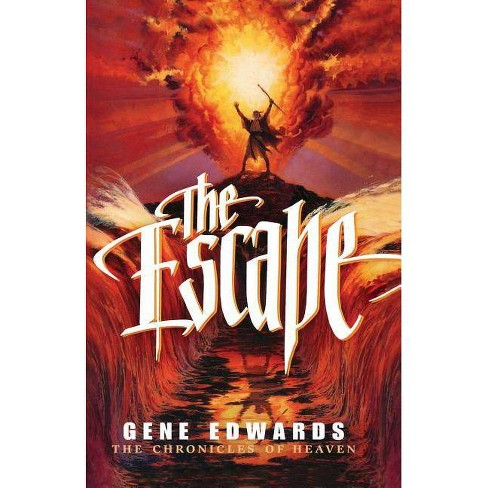 The Escape - (Chronicles of Heaven) by  109327 Seedsowers (Paperback) - image 1 of 1