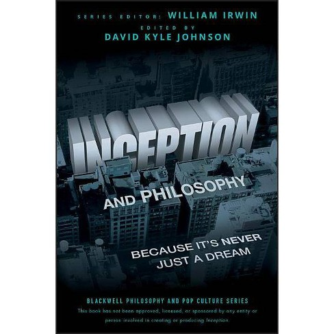 Inception Philosophy - (Blackwell Philosophy & Pop Culture (Paperback)) (Paperback) - image 1 of 1