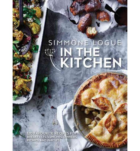 In the Kitchen : 120 Favourite Recipes for Breakfast Lunches Dinners Picnics and Parties (Hardcover) - image 1 of 1