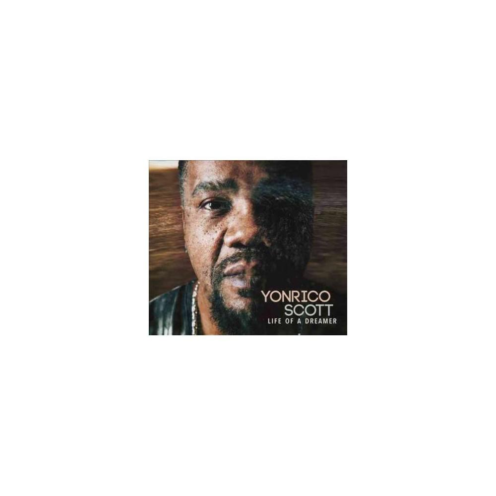Yonrico Scott - Life Of A Dreamer (CD)