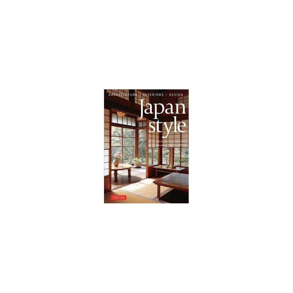 Japan Style - by Geeta Mehta (Hardcover)
