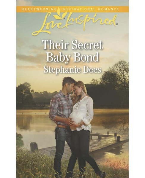 Their Secret Baby Bond -  (Love Inspired) by Stephanie Dees (Paperback) - image 1 of 1