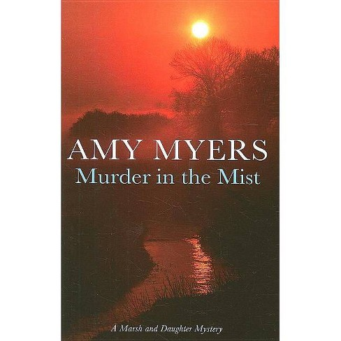 Murder in the Mist - (Severn House Large Print) by  Amy Myers (Hardcover) - image 1 of 1