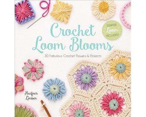 Crochet Loom Blooms : 30 Fabulous Crochet Flowers & Projects -  by Haafner Linssen (Paperback) - image 1 of 1