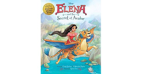 Elena and the Secret of Avalor (Hardcover) (Craig Gerber & Catherine Hapka) - image 1 of 2