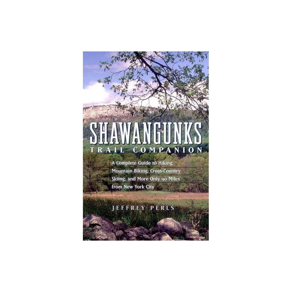 ISBN 9780881505634 product image for Shawangunks Trail Companion - by Jeffrey Perls (Paperback) | upcitemdb.com