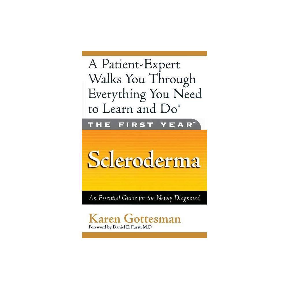 The First Year By Karen Gottesman Daniel E Furst Paperback
