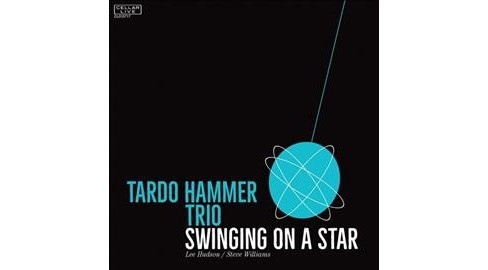 Tardo Hammer - Swinging On A Star (CD) - image 1 of 1