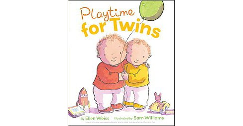 Playtime for Twins (Hardcover) (Ellen Weiss) - image 1 of 1