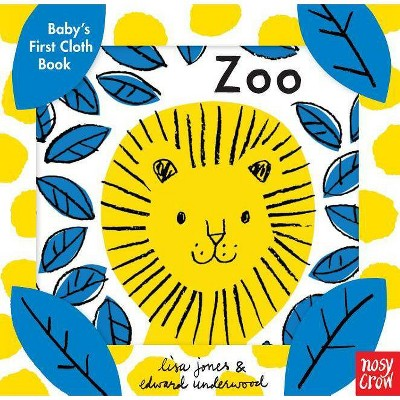 Baby's First Cloth Book: Zoo - (Bookbook - Detail Unspecified)