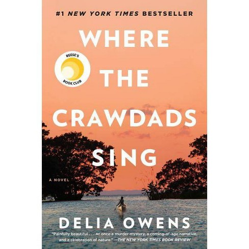 Where the Crawdads Sing -  by Delia Owens (Hardcover) - image 1 of 1