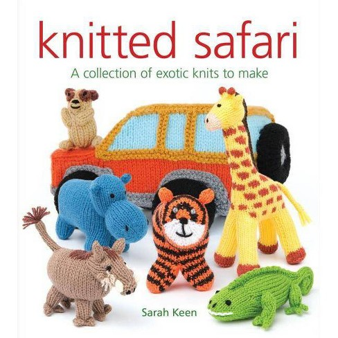 Knitted Safari - by  Sarah Keen (Paperback) - image 1 of 1