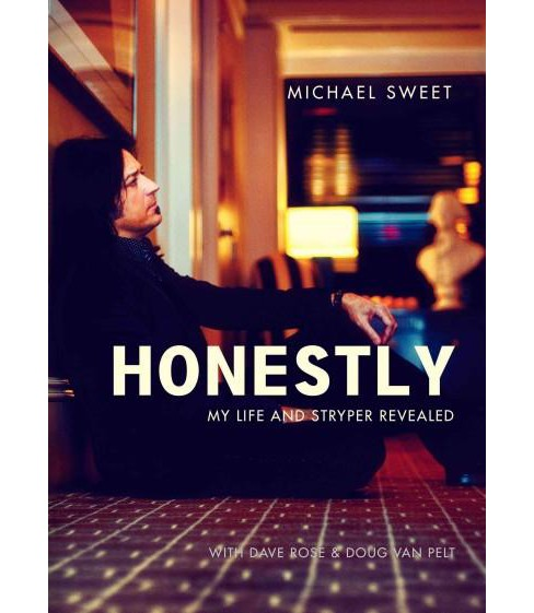 Honestly : My Life and Stryper Revealed (Hardcover) (Michael Sweet) - image 1 of 1