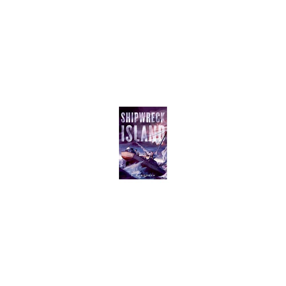 Shipwreck Island (Paperback) (S. A. Bodeen)