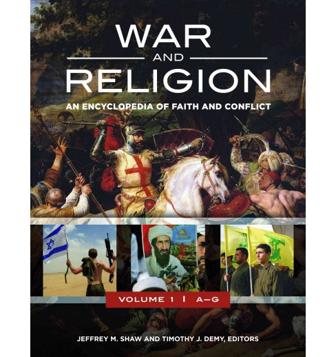 War and Religion : An Encyclopedia of Faith and Conflict (Hardcover) - image 1 of 1