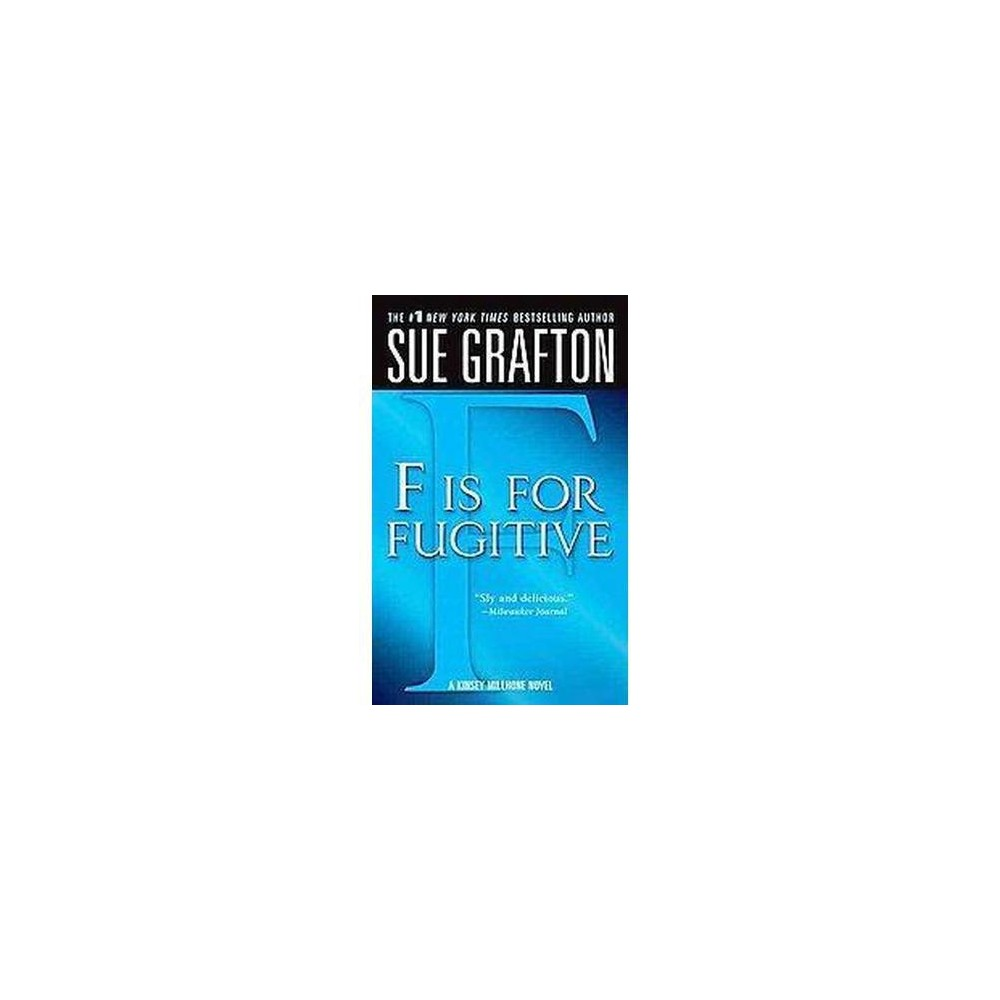 F Is for Fugitive (Reprint) (Paperback) (Sue Grafton)