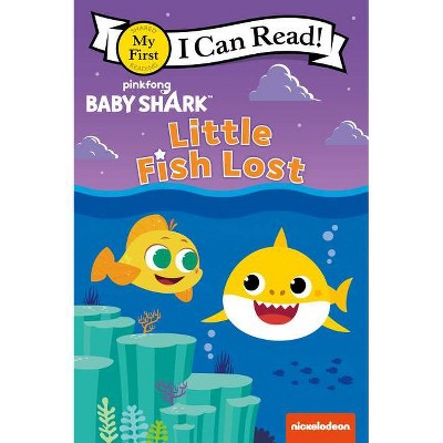 Baby Shark: Little Fish Lost - (My First I Can Read) by Pinkfong (Paperback)