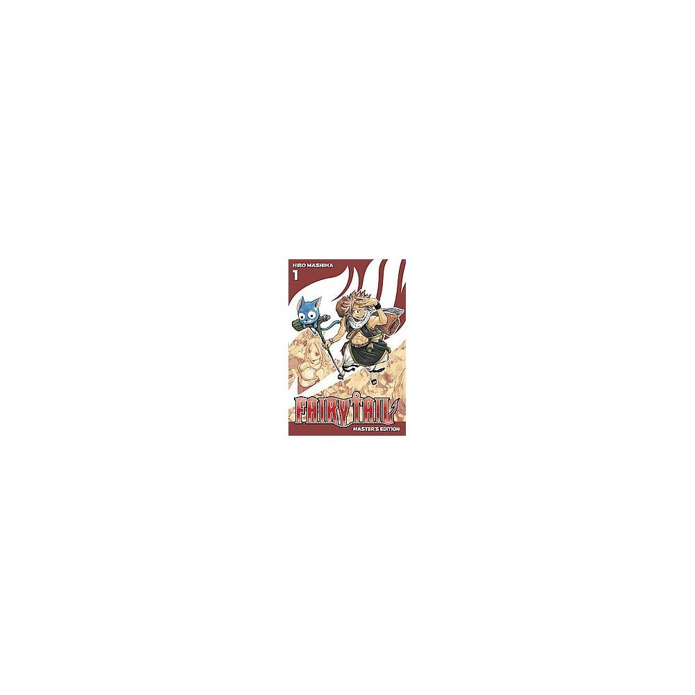 Fairy Tail 1 : Master's Edition (Paperback) (Hiro Mashima)