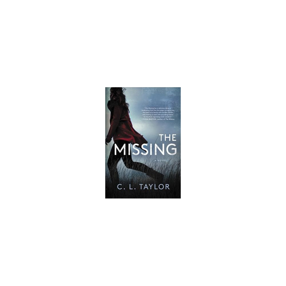 Missing - by C. L. Taylor (Paperback)
