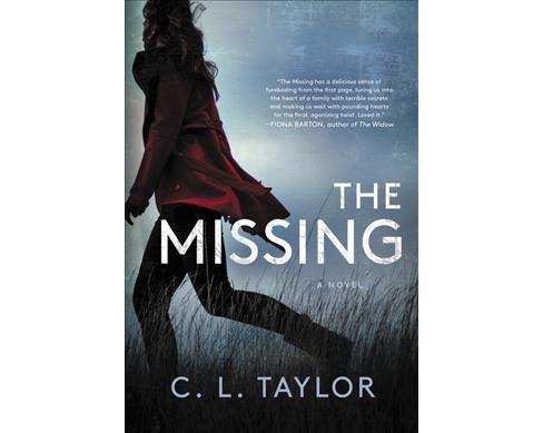 Missing -  by C. L. Taylor (Paperback) - image 1 of 1