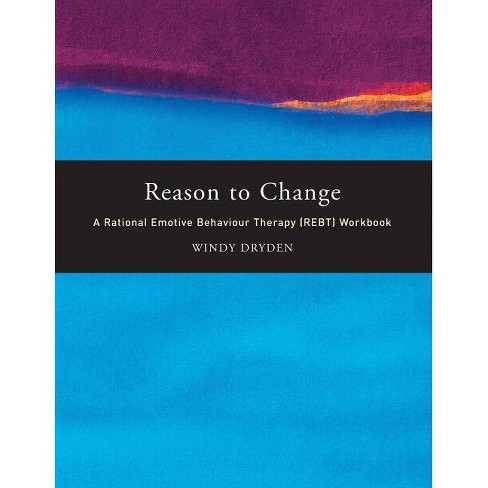 Reason to Change - by  Windy Dryden (Paperback) - image 1 of 1