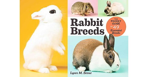 Rabbit Breeds : The Pocket Guide to 49 Essential Breeds (Paperback) (Lynn M. Stone) - image 1 of 1