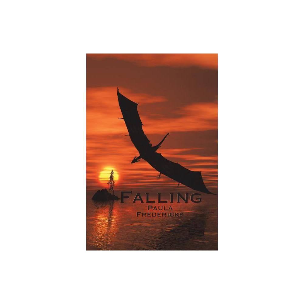 Falling By Paula Fredericks Paperback