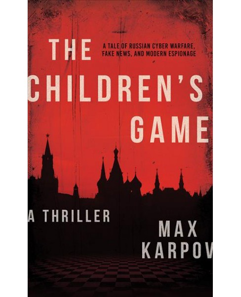 Children's Game -  Unabridged by Max Karpov (CD/Spoken Word) - image 1 of 1