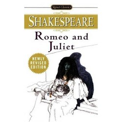 Romeo and Juliet - (Signet Classic Shakespeare) by  William Shakespeare (Paperback)