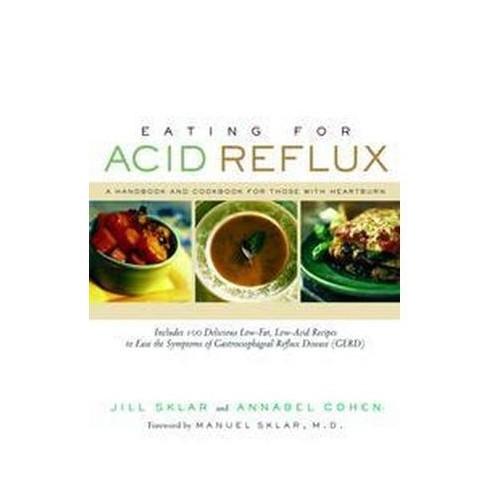 Eating for Acid Reflux - by Jill Sklar & Annabel Cohen (Paperback)