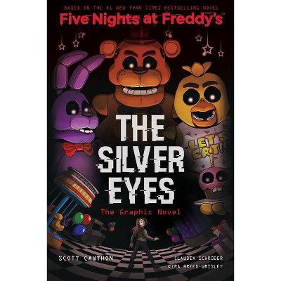 The Silver Eyes (Five Nights at Freddy's Graphic Novel #1) - by Scott Cawthon & Kira Breed-Wrisley & Claudia Schroder (Paperback)