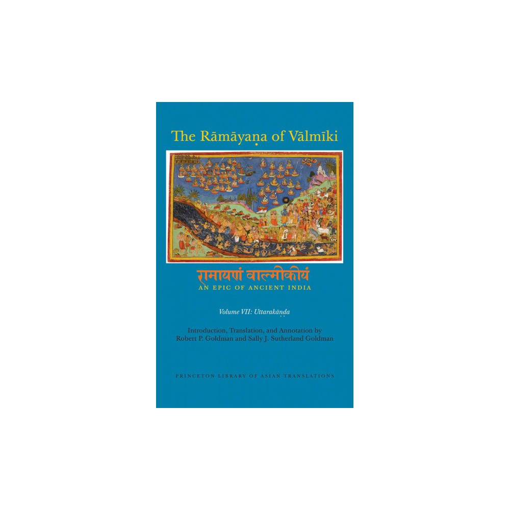 Ramayana of Valmiki : An Epic of Ancient India; Uttarakanda (Vol 7) (Hardcover)