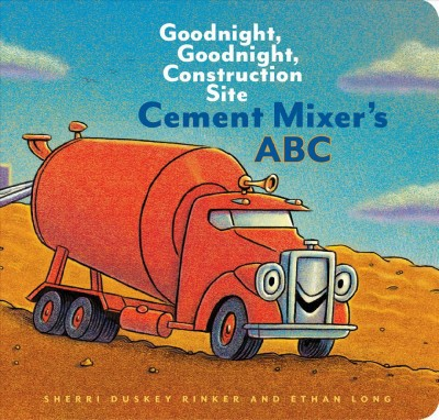 Cement Mixer's ABC by Sherri Duskey Rinker (Board Book)