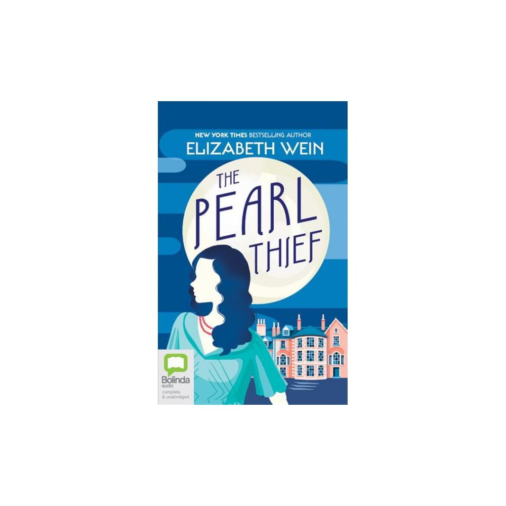 Pearl Thief : Library Edition (Unabridged) (CD/Spoken Word) (Elizabeth Wein)