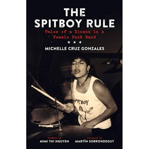 The Spitboy Rule - by  Michelle Cruz Gonzales (Paperback) - image 1 of 1